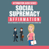Thumbnail Social Supremacy Affirmation Audio Pack