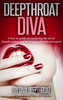 Thumbnail Deepthroat Diva - A How to Guide on Deepthroating