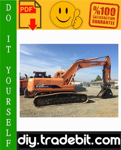 Thumbnail Daewoo Doosan Solar 225LC-V Crawler Excavator Service Repair Manual + Operation & Maintenance Manual Download