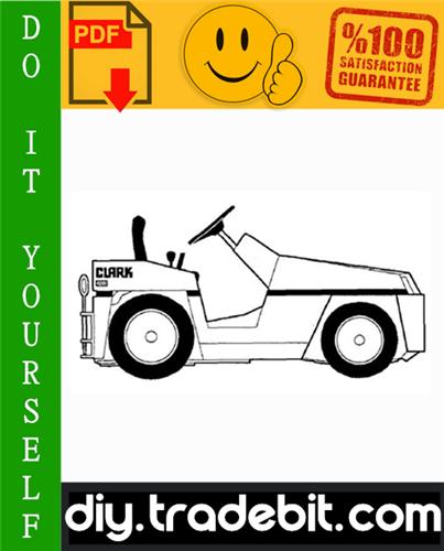 Thumbnail Clark DT 30E, DT 50E, DT 60E Diesel Towing Tractors Service Repair Manual Download