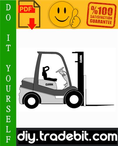 Thumbnail Clark C15, C15C, C18, C18C, C20s, C20sC, C20, C20C, C25, C25C, C30, C30C, C32C, C35 Forklift Trucks Service Repair Manual Download