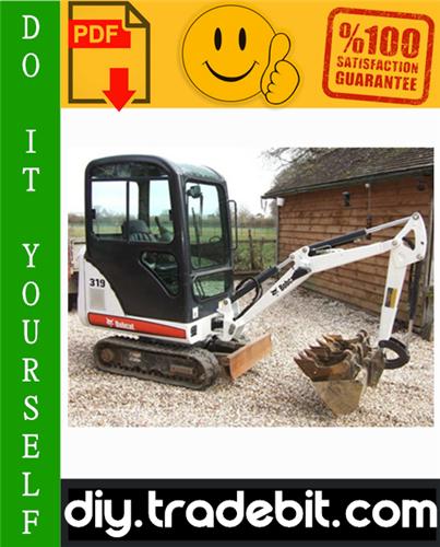 Thumbnail Bobcat 319 Compact Excavator Service Repair Manual Download (S/N: 563311001 & Above)