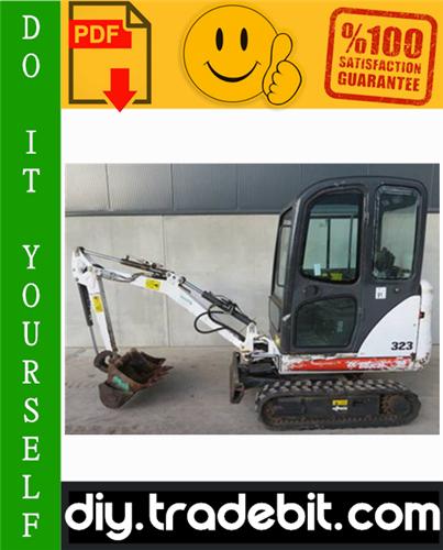 Thumbnail Bobcat 323 Compact Excavator Service Repair Manual Download (S/N: A9JZ11001 & Above)