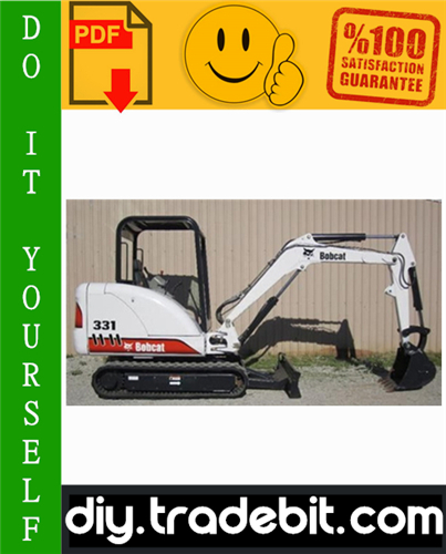 Thumbnail Bobcat 331, 331E, 334 Excavator Service Repair Manual Download (331 - S/N 234313000 & Above, 331E - S/N 234412000 & Above, 334 - S/N 234513000 & Above, G Series)
