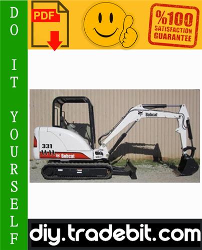Thumbnail Bobcat 331, 331E, 334 Excavator Service Repair Manual Download (331 - S/N AACS11001 & Above, S/N A9K511001 & Above, 331E - S/N A9K911001 & Above, 334 - S/N A9K711001 & Above)