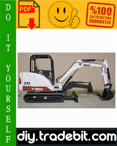 Thumbnail Bobcat X331, X331E, X334 Excavator Service Repair Manual Download [331 (S/N 512913001 & Above), 331E (S/N 517711001 & Above), 334 (S/N 516711001 & Above)]