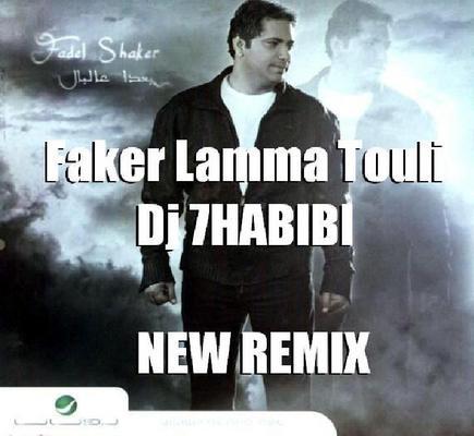 Pay for faker lama t2ouli new fadel shaker 2009  Dj 7HABIBI