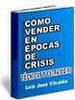 Thumbnail Como Vender En Epocas De Crisis.