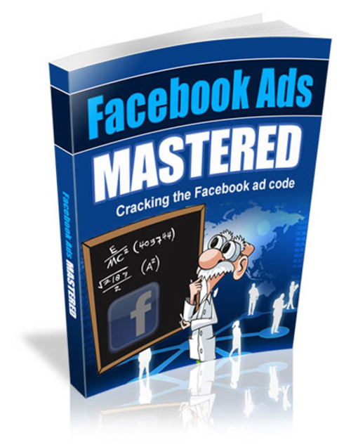 Pay for Facebook Ads Mastered 2018