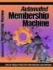 Thumbnail Automated Membership Machine