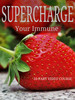 Thumbnail Supercharge Your Immune - 10 Part Video Series