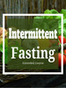 Thumbnail Intermittent Fasting - Extended Video Course