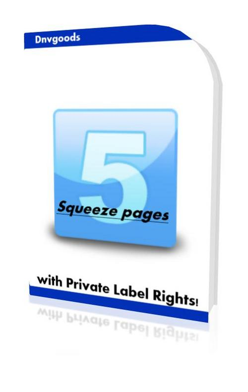 Pay for 5 Squeeze pages with Private Label Rights