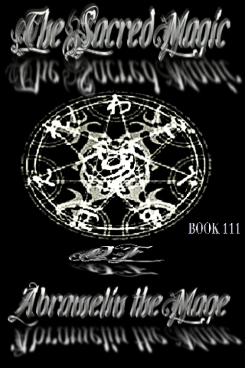 The Sacred Magic Of Abramelin The Mage Book 3 Download Story Li