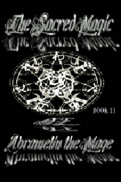 The Sacred Magic of Abramelin the Mage Book 2 - Download ...