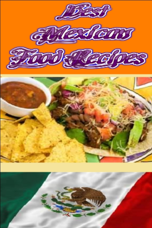 Best mexican food recipes download recipes cooking for Best bar food recipes