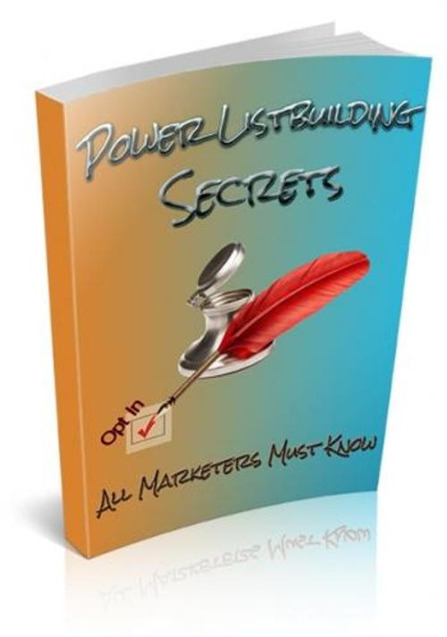 Pay for Power Listbuilding Secrets Book With Resell Rights