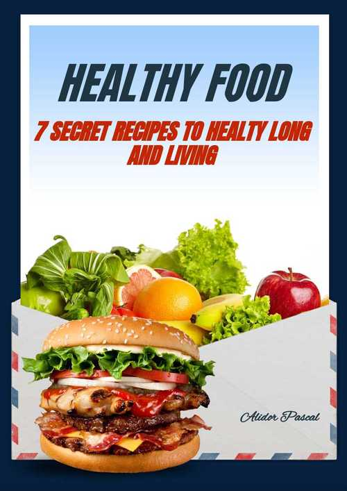 Pay for HEALTY FOOD, 7 secret recipes to healthy long and living