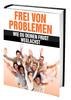 Thumbnail Frei von Problemen - Wie du deinen Frust weglachst