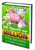 Thumbnail Mit sparen zur Million - Sparmodelle zum Geld verdienen