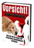 Thumbnail Vorsicht Hundemörder - Wie Sie Ihren Hund schützen