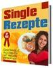 Thumbnail Single Rezepte - Das Single Kochbuch mit vielen Rezepten