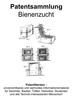 Thumbnail Bienenzucht - Hilfsmittel und Techniken - Patentsammlung