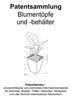 Thumbnail Blumentöpfe und -behälter - Ideen Patentsammlung Technik