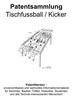 Thumbnail Tischfussball Kicker Technik Design Zeichnungen Patente