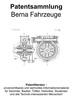 Thumbnail Berna Fahrzeuge - Technik Entwicklungen Zeichnungen Patente