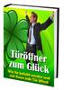 Thumbnail Türöffner zum Glück - Wie Sie beliebt werden