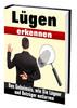 Thumbnail Lügen erkennen - Wie Sie Lügner und Betrüger entlarven