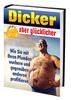 Thumbnail Dicker aber glücklicher - Mit Pfunden profitieren