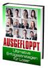 Thumbnail AUSGEFLOPPT - Ultimative Erfolgsstrategien für Loser