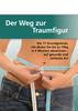 Thumbnail Hörbuch: Der Weg zur Traumfigur - Abnehmen in vier Wochen