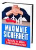Thumbnail Maximale Sicherheit - Schutz in allen Lebensbereichen