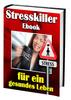 Thumbnail Stresskiller-eBook für ein gesundes Leben