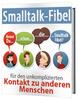 Thumbnail Smalltalk-Fibel - für den unkomplizierten Kontakt zu anderen