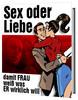 Thumbnail Sex oder Liebe - damit Frau weiss, was ER wirklich will