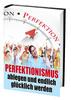 Thumbnail Perfektionismus ablegen und endlich glücklich werden