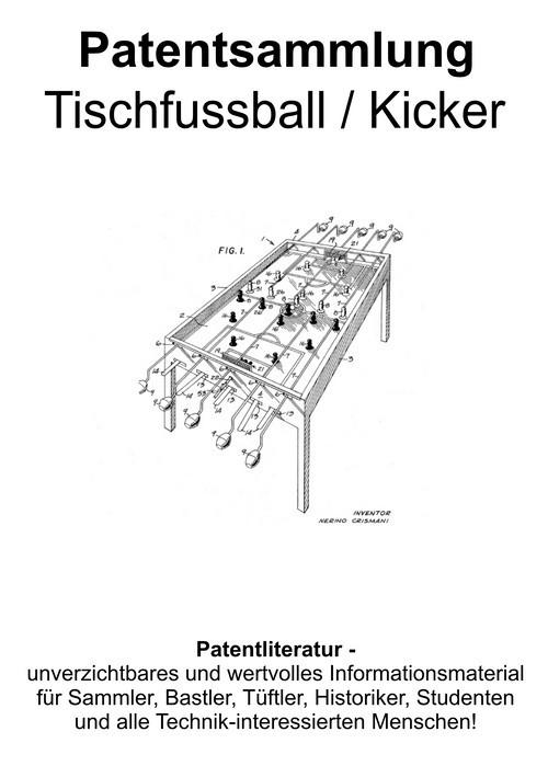 Pay for Tischfussball Kicker Technik Design Zeichnungen Patente