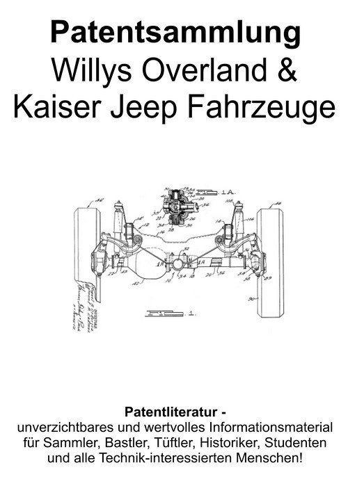 Pay for Willys Overland & Kaiser Jeep Fahrzeuge - Technik Patente