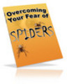 Thumbnail Overcoming Your Fear of Spiders  with PLR - HOT ITEM!!!