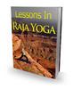 Thumbnail Lessons in Raja Yoga!