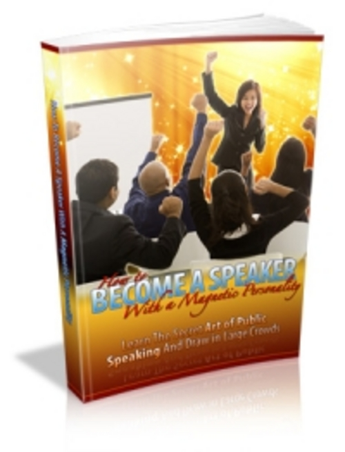 Pay for NEW ! How to Become a Speaker with a Magnetic Personality