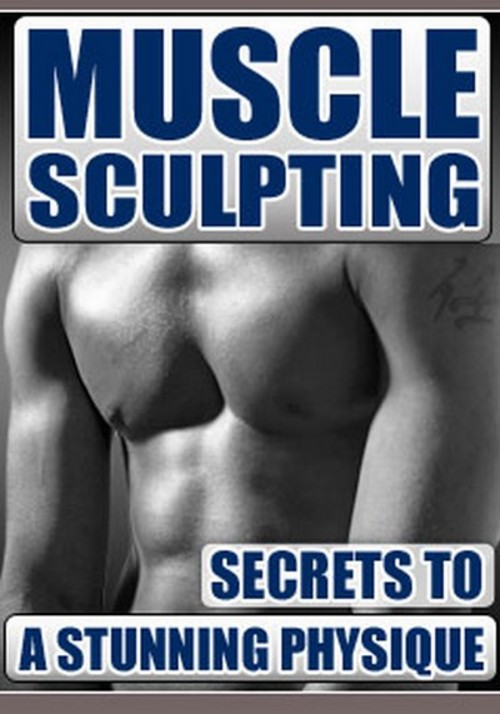 Pay for Muscle Sculpting - Secrets To A Stunning Physique