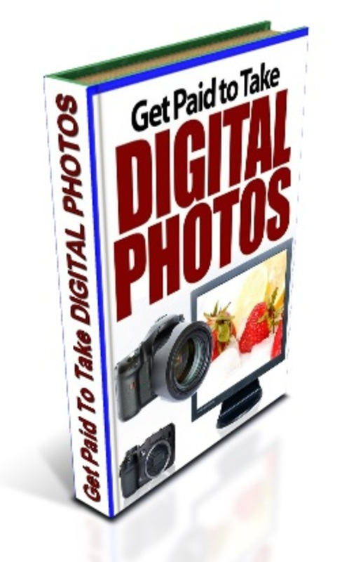 Pay for GET PAID TO TAKE DIGITAL PHOTOS
