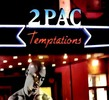 Thumbnail 2Pac - Temptations (CD Single) (1995)