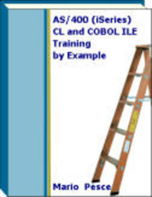 Pay for AS/400 (iSeries) CL and COBOL ILE Training by Example