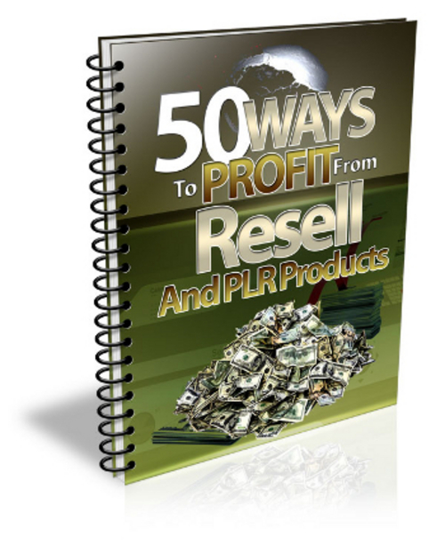 Pay for 50 Ways To Profit From PLR Products